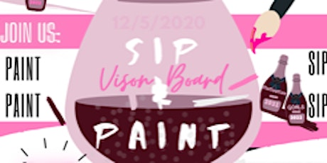WomEntrepreneurs Presents: The 1st Annual Sip &Paint/Vision Board Addition tickets