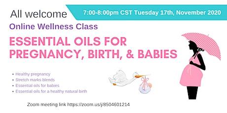 Essential Oils for Pregnancy, Birth, &  Babies tickets