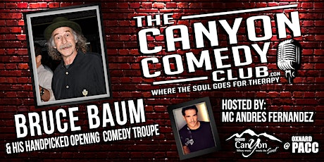 Bruce Baum & Troupe - Comedy In The Courtyard Oxnard tickets
