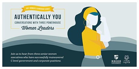 Authentically You: A Conversation with Three Powerhouse Women Leaders tickets