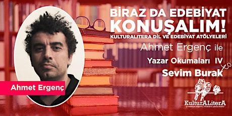 Copy of Ahmet Ergenç ile Yazar Okumaları IV : Sevim Burak tickets