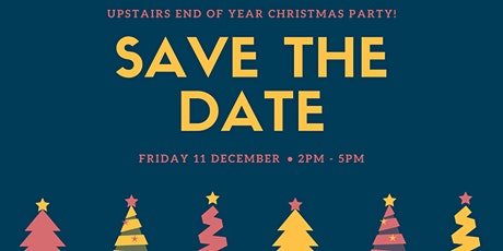 Upstairs End of Year Christmas Party tickets
