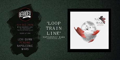 Napoleonic Wars Album Release 'Loop Train Line' tickets