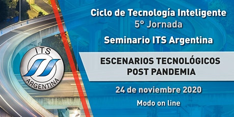 ESCENARIOS TECNOLOGICOS  POSTPANDEMIA -SEMINARIO ITS ARGENTINA-5° Jornada biglietti