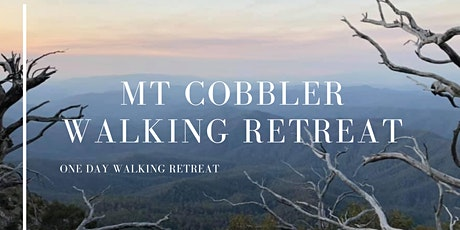 Mt Cobbler one-day Walking Retreat tickets
