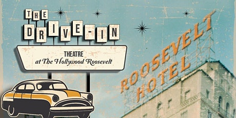 November Drive-In Theatre at The Hollywood Roosevelt tickets