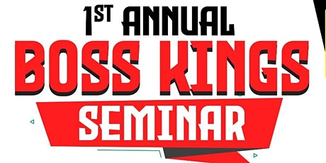 Boss Kings! Seminar : Lead with purpose, confidence and clarity! tickets