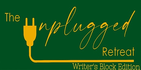 The Unplugged Retreat: Writer's Block Edition tickets