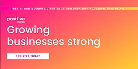 PositiveMedia's Virtual Business Breakfast - 26th November tickets