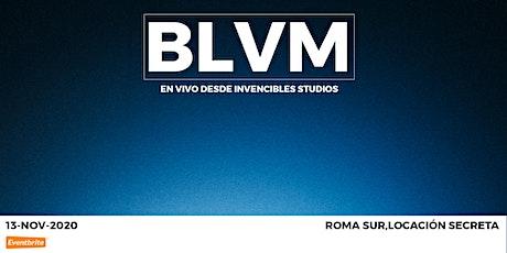 BLVM en vivo boletos