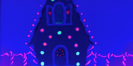 "Virtual Painting ""Glow in the Dark Gingerbread House"" w/ Creatively Carrie! tickets"