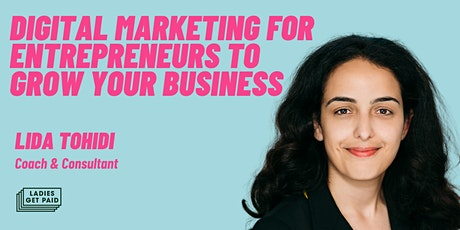 Digital Marketing for Entrepreneurs to Grow Your Business tickets
