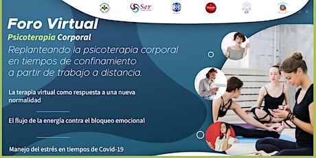 Foro Virtual en Psicoterapia Corporal biglietti