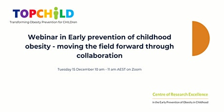 Early prevention of childhood obesity - moving the field forward through co tickets