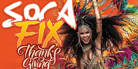 Soca Fix Thanksgiving Fete tickets