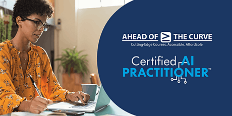 Certified Artificial Intelligence Practitioner (CAIP) Nov 16, 8AM EDT tickets