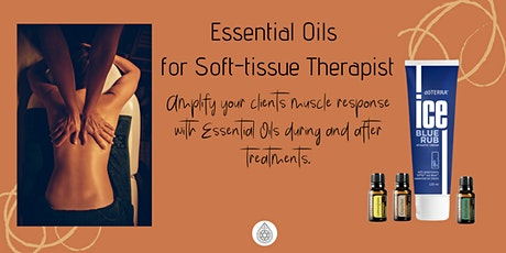 Essential oils for soft Tissue Therapist tickets
