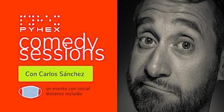Pyhex Comedy Sessions con Carlos Sánchez entradas