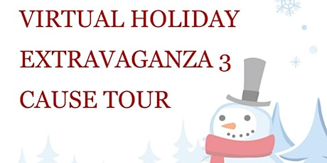 Virtual Holiday Extravaganza 3 Cause Tour tickets
