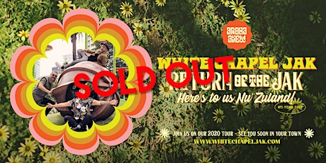 SOLD OUT! White Chapel Jak - Return of the Jak Tour - The  Butter Factory tickets