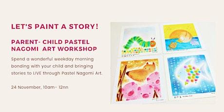 Let's paint a story! (Parent- Child workshop) tickets