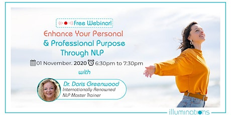 Free Webinar! Enhance Your Personal & Professional Purpose Through NLP tickets