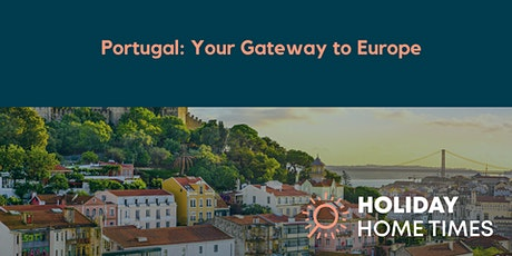 HHT Exclusive: Portugal your Gateway to Europe tickets