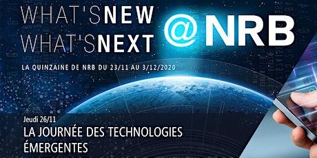 26/11 : LA JOURNÉE DES TECHNOLOGIES EMERGENTES billets