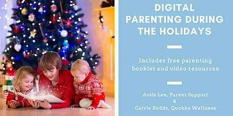 Digital Parenting during the Holidays tickets