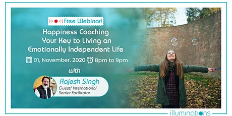 Free Webinar! Happiness Coaching- Your Key To Living An Emotionally tickets
