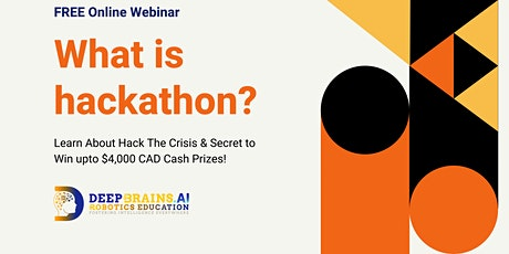 FREE ONLINE Webinar - Learn About Hackathon, Participate & Win up to $4000! tickets