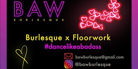 Burlesque x Floorwork Online Zoom Class tickets