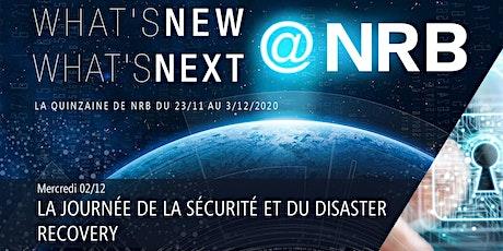 2/12 : LA JOURNÉE DE LA SECURITE ET DU DISASTER RECOVERY billets