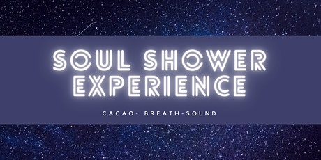 SOUL SHOWER EXPERIENCE 3.0 tickets