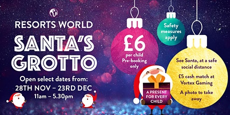 Santa's Grotto at Resorts World - Christmas week tickets