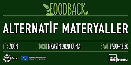 Foodback - Alternatif Materyaller tickets