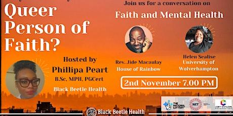 Queer People of Faith -Faith and Mental Health tickets