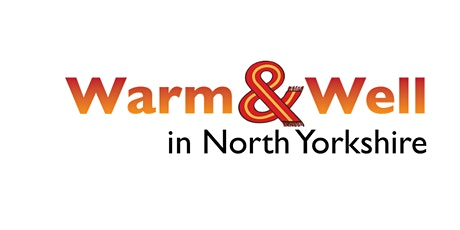 How can Warm and Well North Yorkshire help your clients this winter? tickets