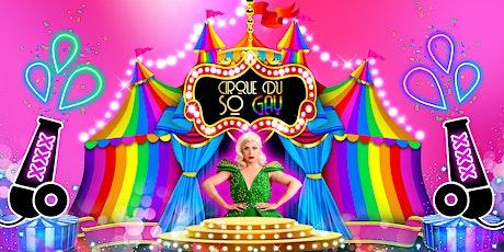 Cirque du So Gay presents Cheryl Hole: London tickets