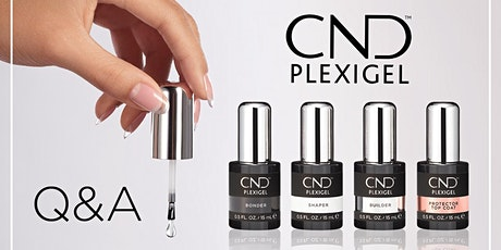 Q&A Session for CND PLEXIGEL™ tickets