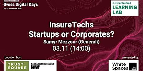 InsureTechs - Startups or Corporates?