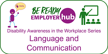 Disability and Employment: Language and Communication (Ref OS24) tickets