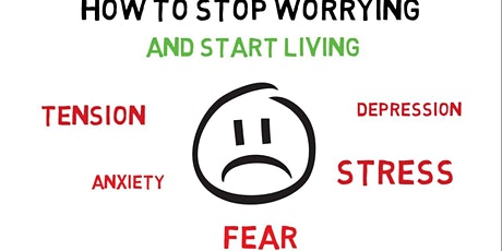 Book Review & Discussion : How to Stop Worrying and Start Living tickets