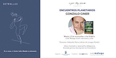 Encuentros Planetarios - Gonzalo Giner entradas