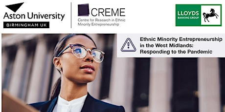 Ethnic Minority Entrepreneurship in the WM: Responding to the Pandemic tickets