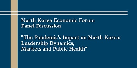 North Korea Economic Forum Panel Discussion tickets