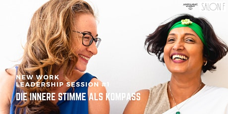 New Work Leadership Session #1: Die innere Stimme als Kompass (Serie) Tickets