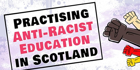 Practising Anti-Racist Education: Free CPD for Scottish secondary teachers tickets