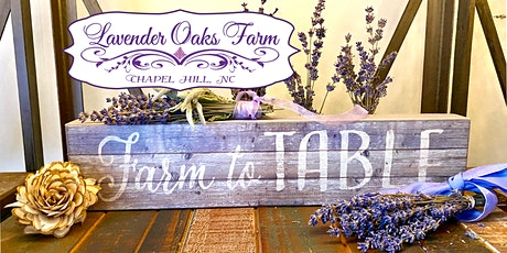 Culinary Lavender  Sparkle & Cheer Farm to Fork Dinner tickets