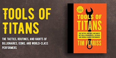 Book Review & Discussion : Tools of Titans tickets